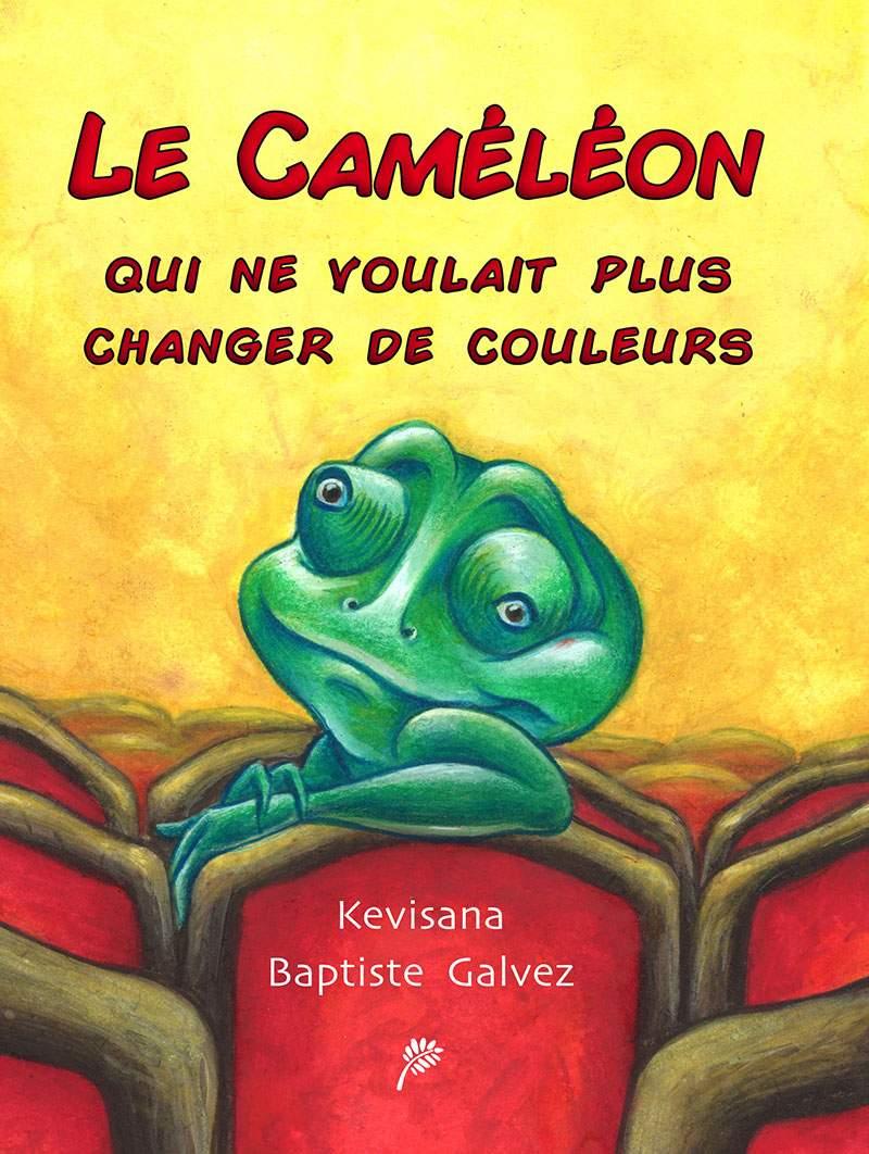 Couverture du Caméléon qui ne voulait plus changer de couleur